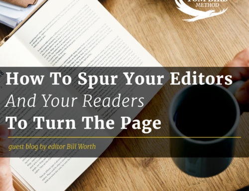 How to Spur Your Editors- and Your Readers- to Turn the Page