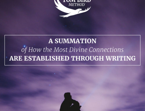 A Summation of How the Most Divine Connections are Established through Writing